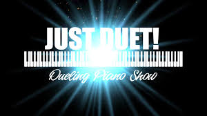 Just Duet! Dueling Piano Show